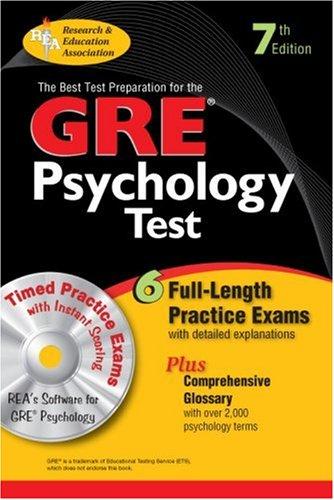 GRE Psychology : The Best Test Preparation: Ronald T. Kellogg;