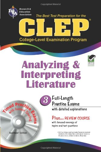 9780878913435: CLEP Analyzing & Interpreting Literature with CD-ROM (REA): The Best Test Prep for the CLEP Analyzing and Interpreting Literature Exam with REA's TESTware (Test Preps)
