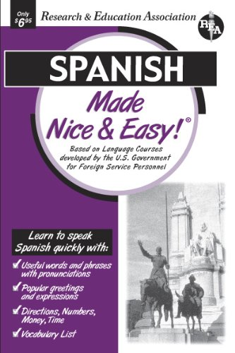 Spanish Made Nice & Easy (Language Learning) (0878913777) by The Editors of REA; Spanish Study Guides