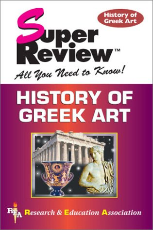 History of Greek Art Super Review (Super: F. B. Tarbell