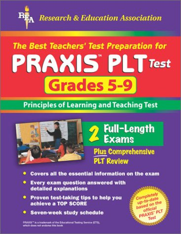 9780878914289: The Best Teachers' Test Preparation for the Praxis Plt Test Grades 5-9: Principles of Learning and Teaching Test (Praxis PLT Tests)