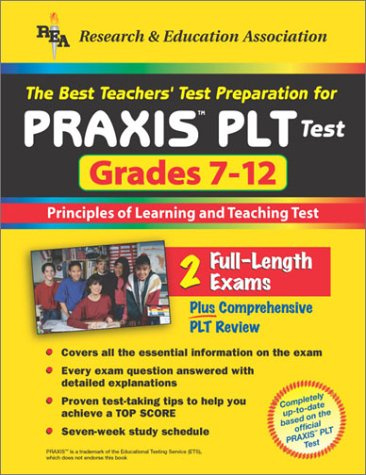 9780878914296: The Best Teachers' Test Preparation for the Praxis Plt Test: Grades 7-12 : Principles of Learning and Teaching Test (Praxis PLT Tests)