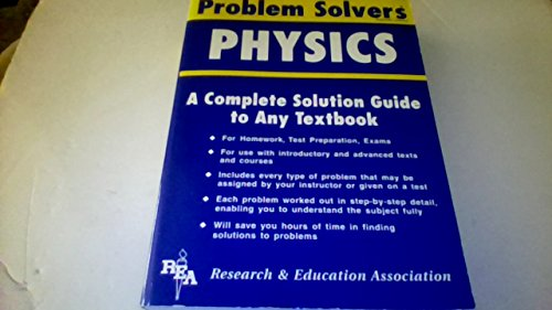 9780878915071: The Physics Problem Solver (Problem Solvers Solution Guides)