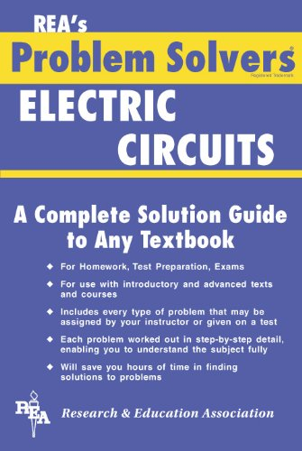 Electric Circuits Problem Solver by Editors Rea Engineering Study ...