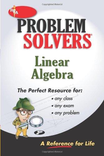 9780878915187: Linear Algebra Problem Solver (Problem Solvers Solution Guides)