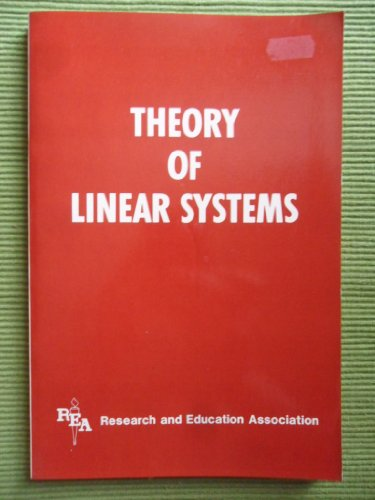 Theory of Linear Systems: Research & Education Association, Ogden, James R.