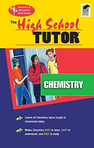 High School Chemistry Tutor (High School Tutors Study Guides) (0878915966) by The Editors of REA