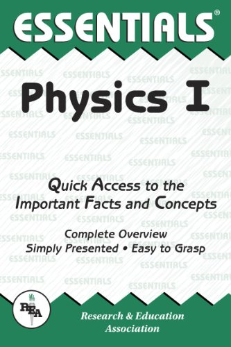 Physics I Essentials (Essentials Study Guides) (Vol 1) (0878916180) by The Editors of REA; Physics Study Guides