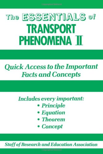 Transport Phenomena II (Essentials) (0878916296) by Research & Education Association; Rea; Staff of Research Education Association