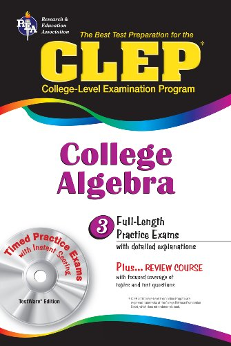 9780878916733: CLEP College Algebra with CD (REA) - The Best Test Prep for the CLEP Exam (Test Preps)