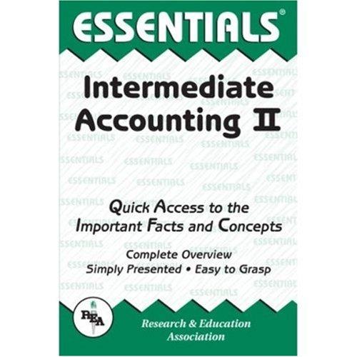 The Essentials of Intermediate Accounting II (Essentials: Eldon R. Bailey