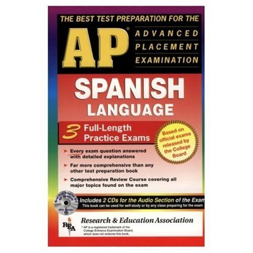 AP Spanish w/ Audio CDs (REA) - The Best Test Prep for the AP Exam (Advanced Placement (AP) ...