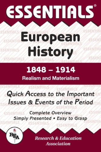 9780878917099: European History: 1848 to 1914 Essentials: Realism and Materialism (Essential Series)