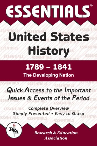9780878917136: Essentials of United States History 1789-1841 : The Developing Nation (Essentials)