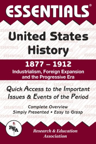 9780878917150: Essentials of United States History, 1877-1912 : Industrialism, Foreign Expansion and the Progressive Era (Essentials)