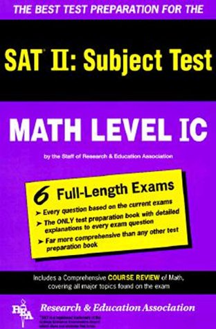 9780878917501: SAT II: Math Level IC (REA) -- The Best Test Prep for the SAT II (SAT PSAT ACT (College Admission) Prep)