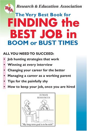 9780878918034: Finding the Best Job in Boom or Bust Times (Reference)