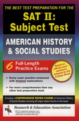 9780878918454: SAT II: United States History (REA) -- The Best Test Prep for the SAT II (SAT PSAT ACT (College Admission) Prep)