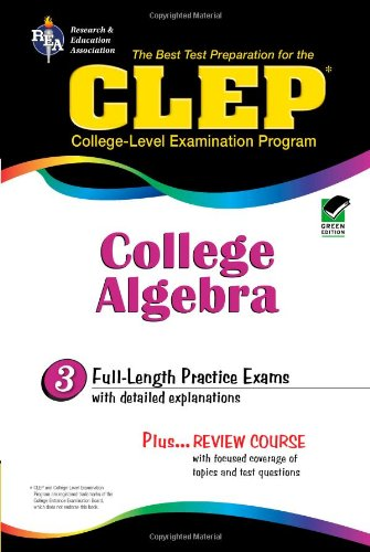 9780878918980: CLEP College Algebra (CLEP Test Preparation)