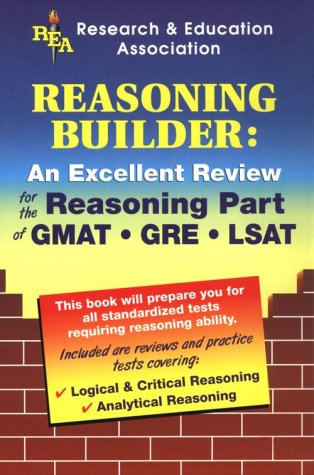Reasoning Builder for Admission and Standardized Tests (Test Preps): The Editors of REA
