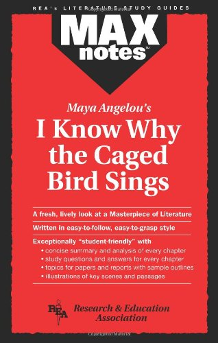 9780878919567: I Know Why the Caged Bird Sings (MAXNotes Literature Guides)