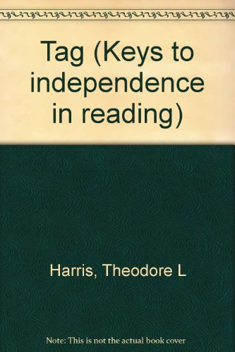 Tag (Keys to independence in reading) (0878920102) by Harris, Theodore L