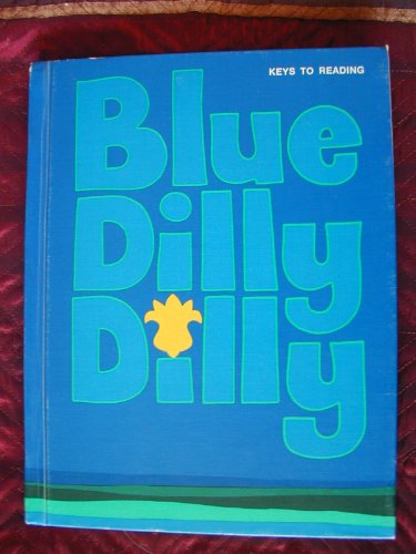9780878924264: Blue Dilly Dilly (Keys to Reading)