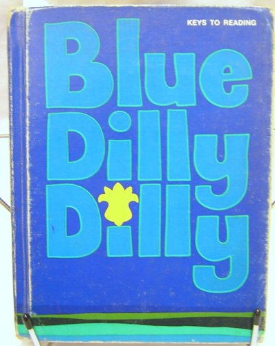 9780878929214: Blue Dilly Dilly (Keys to reading)