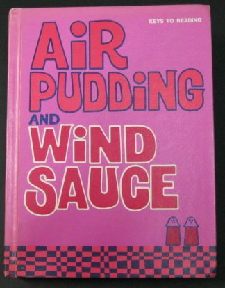 9780878929412: AIR PUDDING AND WIND SAUCE