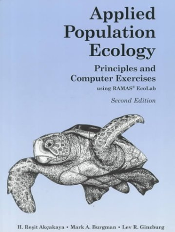9780878930289: Applied Population Ecology: Principles and Computer Exercises Using Ramas Ecolab 2.0