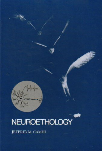 9780878930753: Neuroethology: Nerve Cells and the Natural Behaviour of Animals