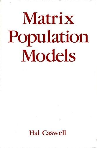 9780878930937: Matrix Population Models: Construction, Analysis and Interpretation