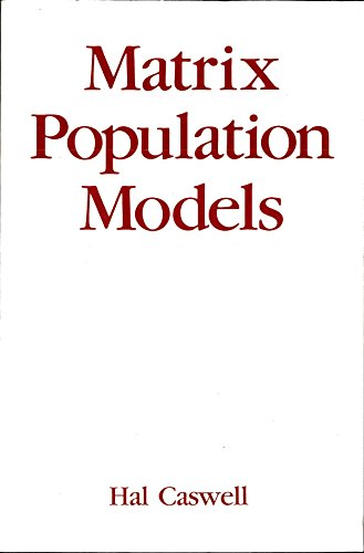 9780878930937: Matrix Population Models: Construction, Analysis and Interpretation