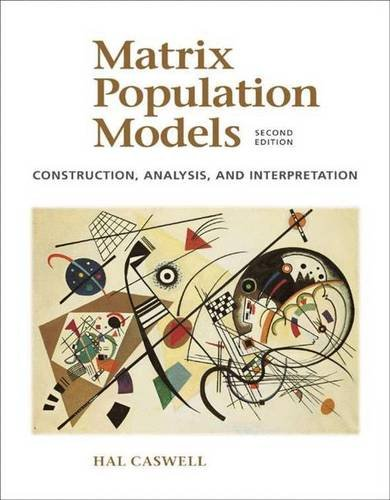 9780878930968: Matrix Population Models: Construction, Analysis, and Interpretation