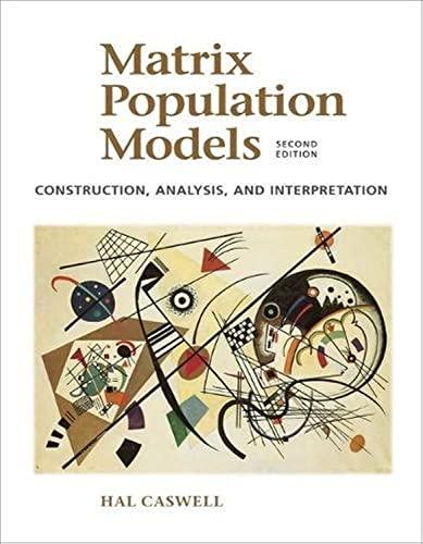 9780878931217: Matrix Population Models, 2nd Edition: Construction , Analysis and Interpretation