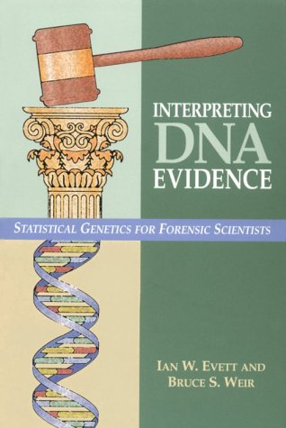 9780878931552: Interpreting DNA Evidence: Statistical Genetics for Forensic Scientists
