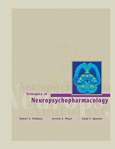 Principles of Neuropsychopharmacology: Robert S. Feldman,