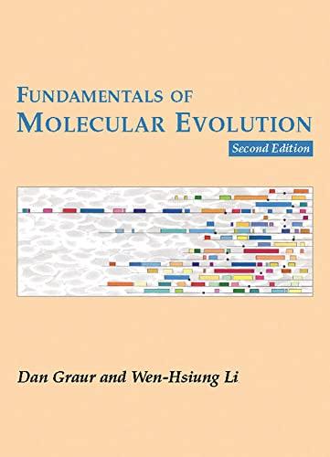 Fundamentals of Molecular Evolution: Dan Graur, Wen-Hsiung