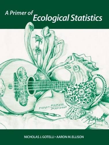 9780878932696: A Primer of Ecological Statistics