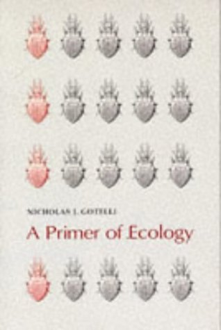 9780878932702: A Primer of Ecology