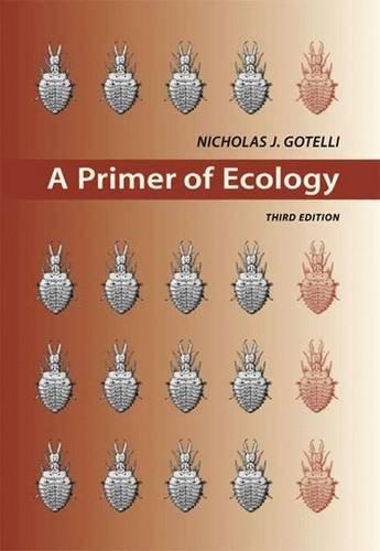 9780878932733: A Primer of Ecology