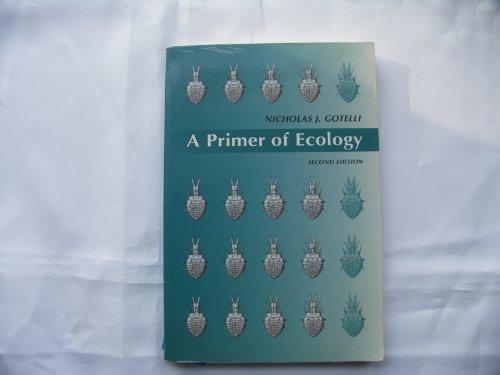 9780878932740: A Primer of Ecology