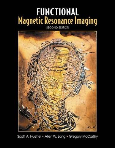 9780878932863: Functional Magnetic Resonance Imaging