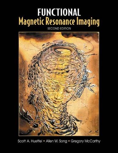 9780878932863: Functional Magnetic Resonance Imaging, Second Edition