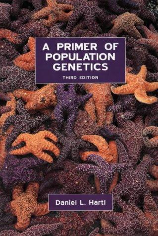 9780878933044: A Primer of Population Genetics