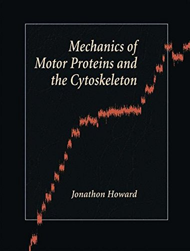 9780878933334: Mechanics of Motor Proteins and the Cytoskeleton