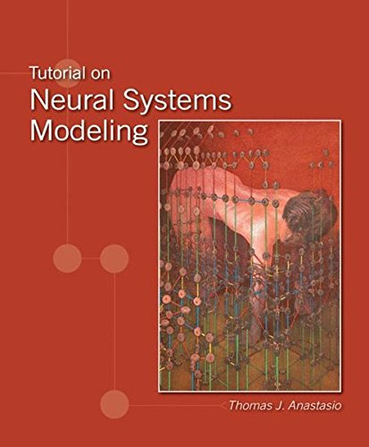 9780878933396: Tutorial on Neural Systems Modeling