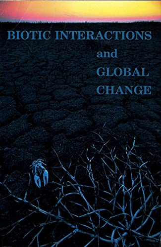 9780878934300: Biotic Interactions and Global Change
