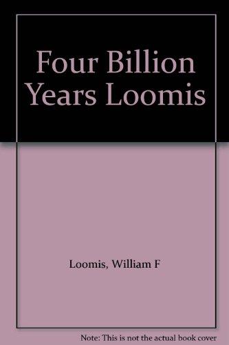 9780878934751: Four Billion Years Loomis