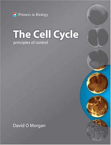 9780878935086: The Cell Cycle: Principles of Control